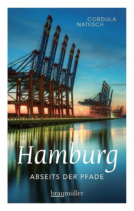 Cover Buch Hamburg abseits der Pfade von Cordula Natusch